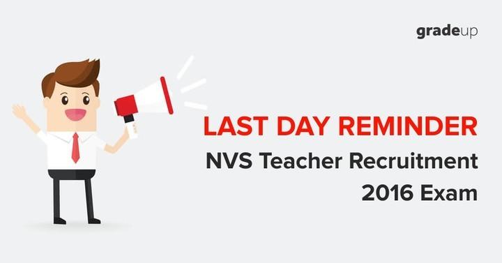 नवोदय विद्यालय स्कूल शिक्षक भर्ती 2016: अंतिम दिन अनुस्मारक (रीमाइन्डर)