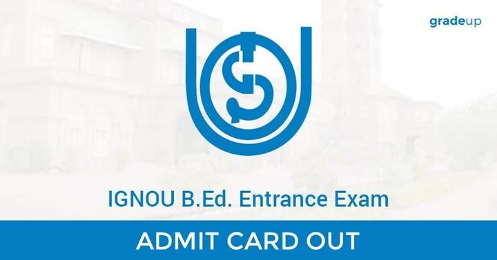 IGNOU B.Ed: लिखित परीक्षा प्रवेश पत्र घोषित