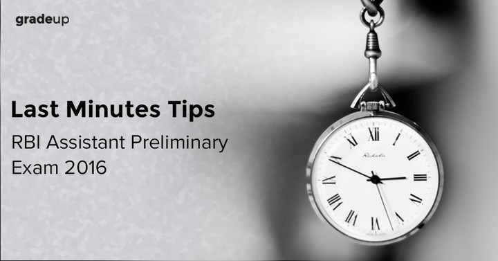 Last Minute Tips for RBI Assistant Preliminary Exam 2016