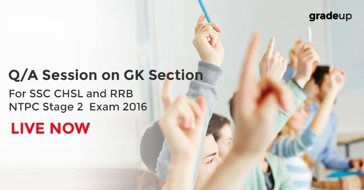 Q/A Session on GK Section For SSC CHSL and RRB NTPC Stage 2 Exam