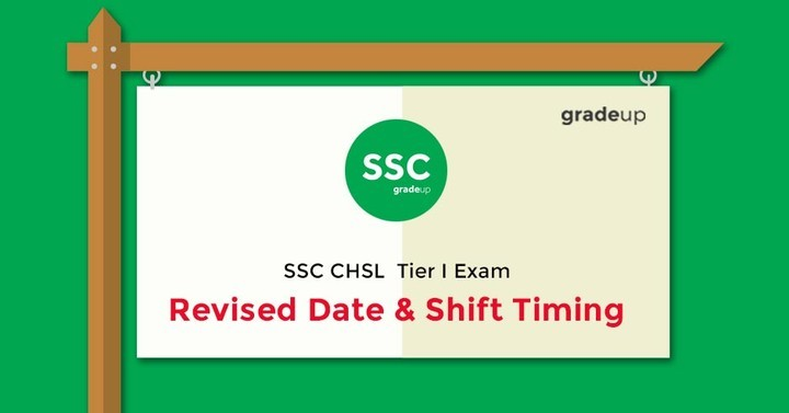 SSC CHSL  Tier I Exam: Revised Date & Shift Timing-Click Here