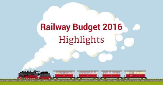 Railway Budget 2016 – Highlights