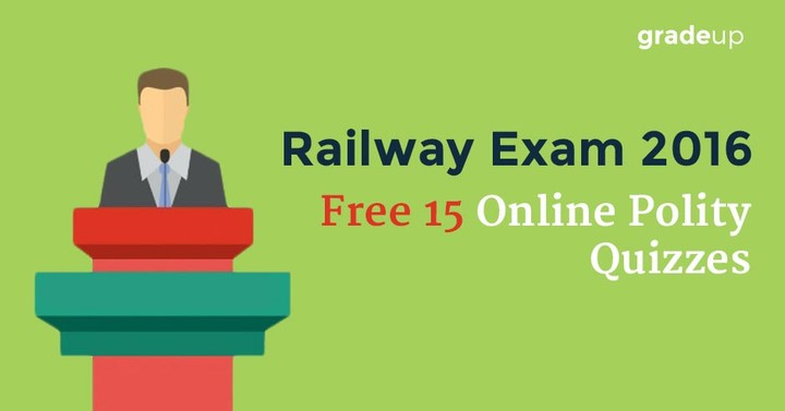 Polity based Free 15 Online Quizzes For RRB 2016 Exam