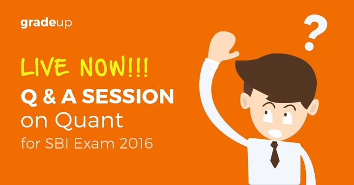 Q & A Session on Quant for SBI Clerk 2016 Exam – Now Live!