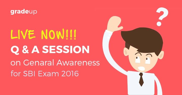 Q & A Session on General Awareness for SBI 2016 Exam – Now Live!