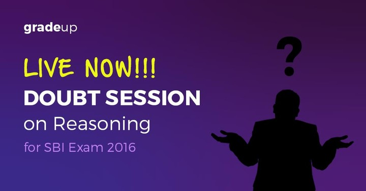Doubt Clearing Session on Reasoning for SBI 2016 Exam – Now Live!