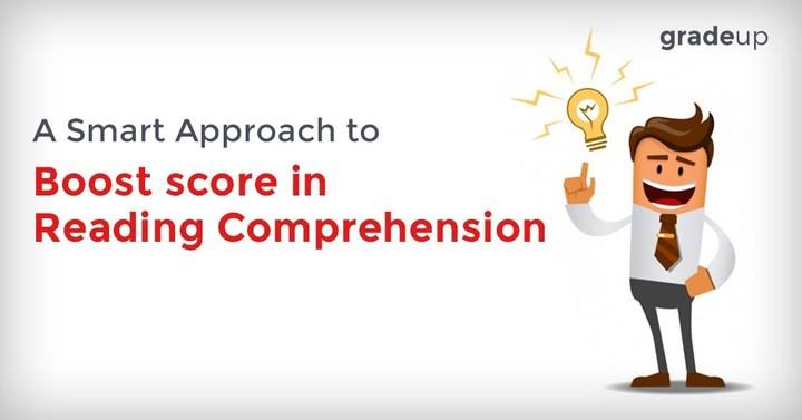 रीडिंग कम्प्रीहेन्शन में स्कोर बढ़ाने के स्मार्ट तरीके