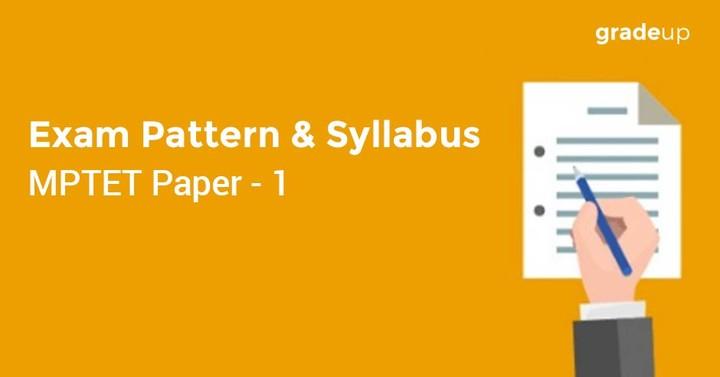 MPTET Paper 1 – Exam Pattern and Syllabus