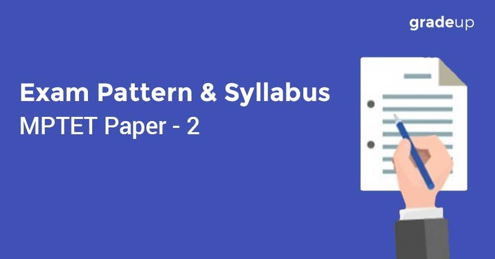 MP TET Paper 2 – Exam Pattern and Syllabus