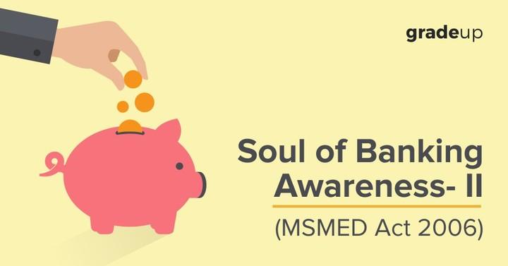 बैंकिंग जागरुकता का सार – II