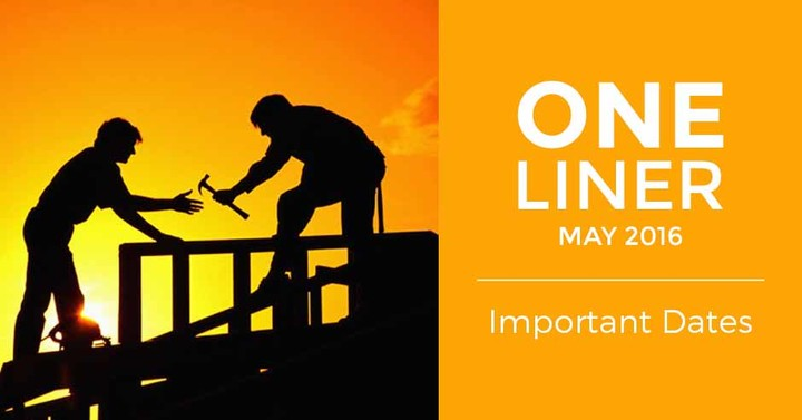 May One Liner : Important Dates