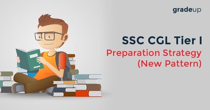 SSC CGL Tier I Preparation Strategy(New Pattern)