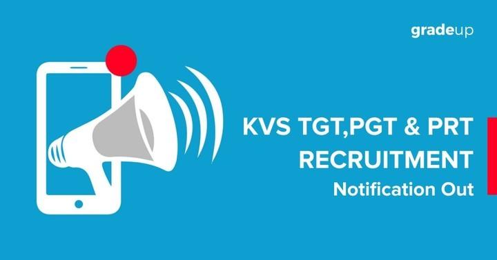केवीएस (KVS) टीजीटी, पीजीटी  और पीआरटी 2016 भर्ती घोषित