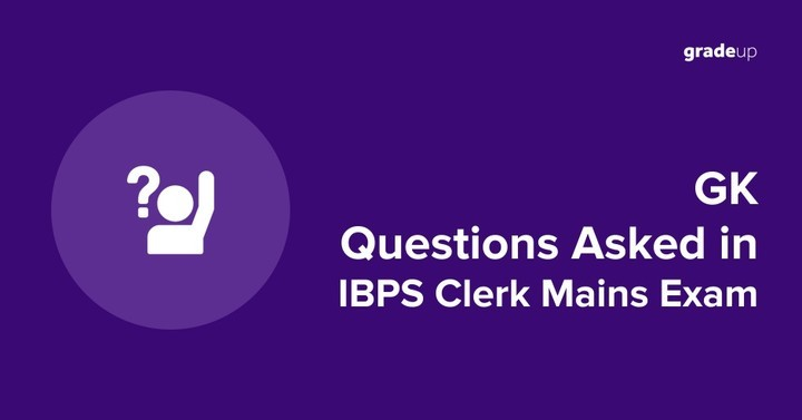 GK Questions asked in IBPS Clerk Mains Exam 2016