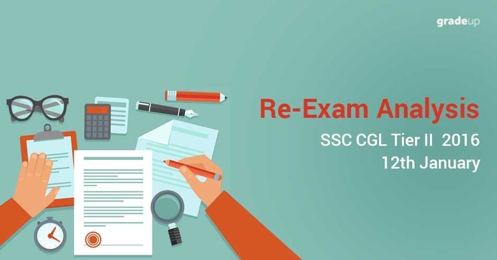 SSC CGL Tier II  2016 Re-Exam Analysis (12th January)