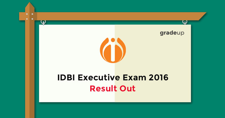 IDBI Executive Exam 2016 Result Out