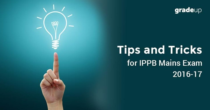 Tips and Tricks for India Post Payment Bank Mains Exam 2016-17