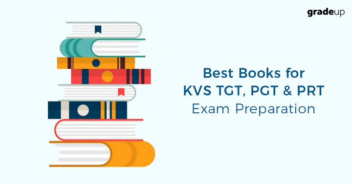 Best Books for KVS TGT, PGT & PRT Exam Preparation