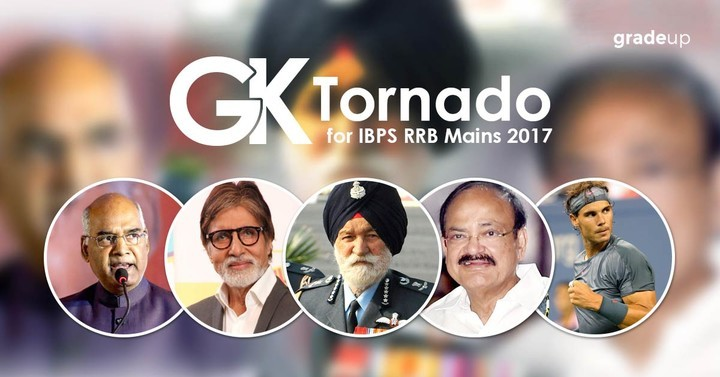 GK Tornado for IBPS RRB Scale I/Office Assistant 2017 Exam
