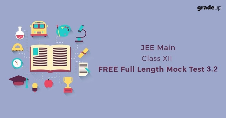 JEE Main Class XII FREE Online Part Test 3.2: LIVE NOW