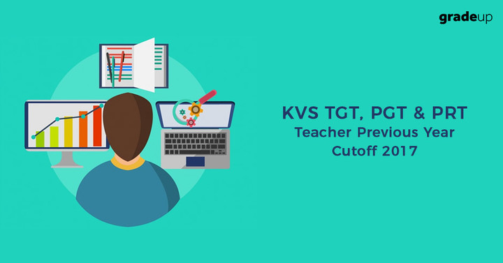 KVS TGT, PGT & PRT Teacher Previous Year Cutoff 2017