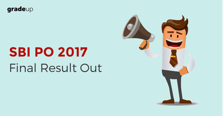 SBI PO 2017 Exam Final Result Out: Check Now