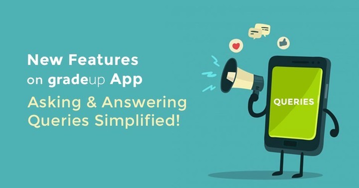 New features on gradeup App (Asking & Answering Queries Simplified!)