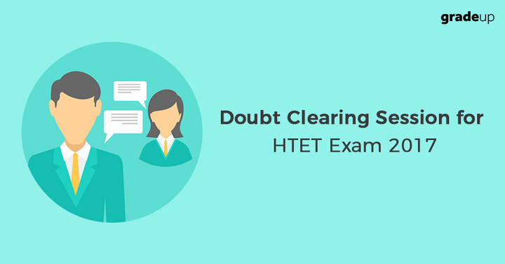 Doubt Clearing Session for HTET & Other Teaching Exam 2017