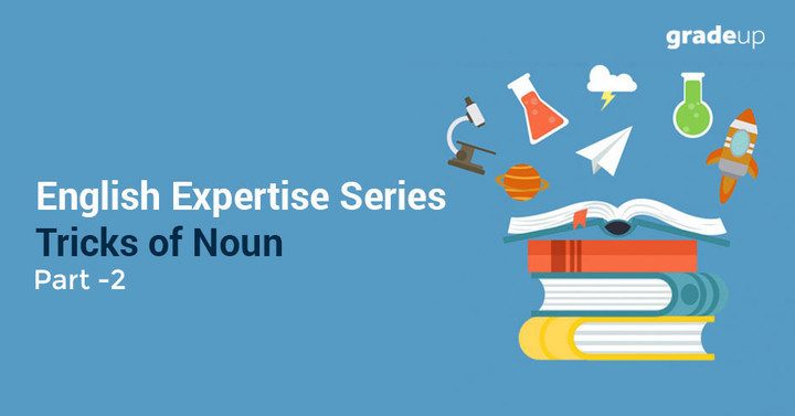 English Expertise Series - Tricks of Noun (Part 2)