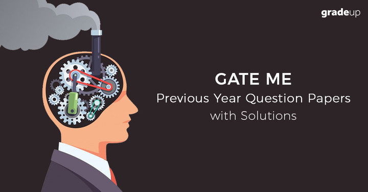 GATE Mechanical Question Papers with Solution, Download PDF!