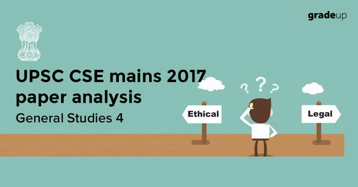 UPSC 2017 Mains GS-4 Paper Analysis