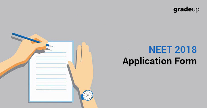 NEET Application Form 2018: Registration, Fee, Steps to Fill Online Form