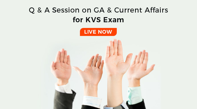 Q & A Session on GA & Current Affairs for KVS Exam – Live at 5.PM