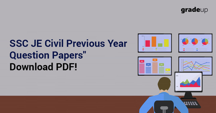 SSC JE Civil Previous Year Question Papers with Solution, Download PDF