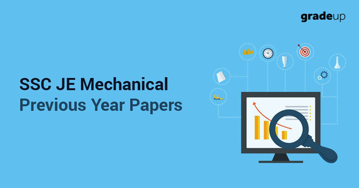 SSC JE Mechanical Engineering: Previous Year Papers: Check Here