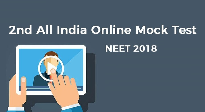 2nd All India Online Mock Test for  NEET 2018