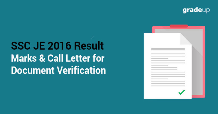 SSC JE 2016 Paper-II Exam Result, Marks and Call letter for Document Verification