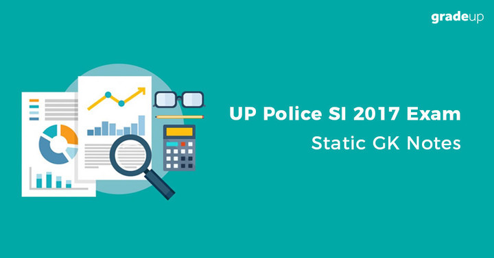 GK Notes for UP Police SI 2017 Exam