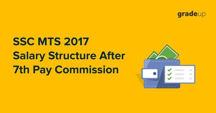 SSC MTS Salary after 7th Pay Commission, Job Profile, Promotion, Growth