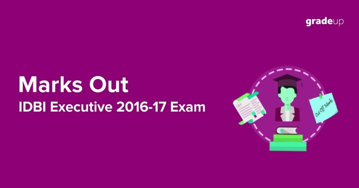 IDBI Executive 2016-17 Marks - Check here