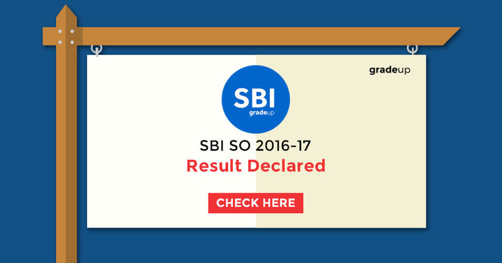 SBI SO (Specialist Officer) Result 2016 -17 Declared, Check Result Here