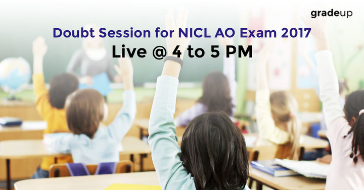 Doubt Session on NICL AO Exam 2017