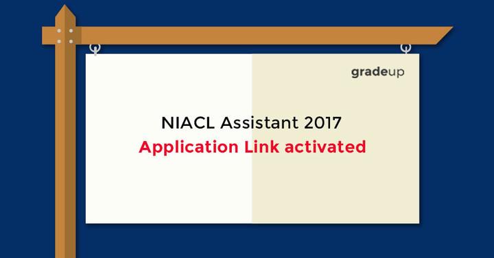 NIACL सहायक नियुक्ति 2017 - लिंक सक्रिय