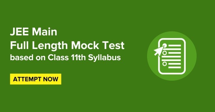 JEE Main Online Free Online Part Test (Class 11th Syllabus) - 1