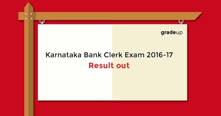 कर्नाटक बैंक क्लर्क परीक्षा 2016-17 परिणाम