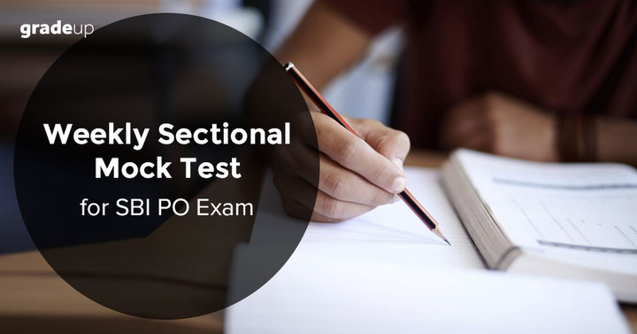 Weekly Sectional Mock Test for SBI PO Exam - 26th March 2017