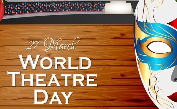 World Theatre Day - 27 March  IMAGES, GIF, ANIMATED GIF, WALLPAPER, STICKER FOR WHATSAPP & FACEBOOK