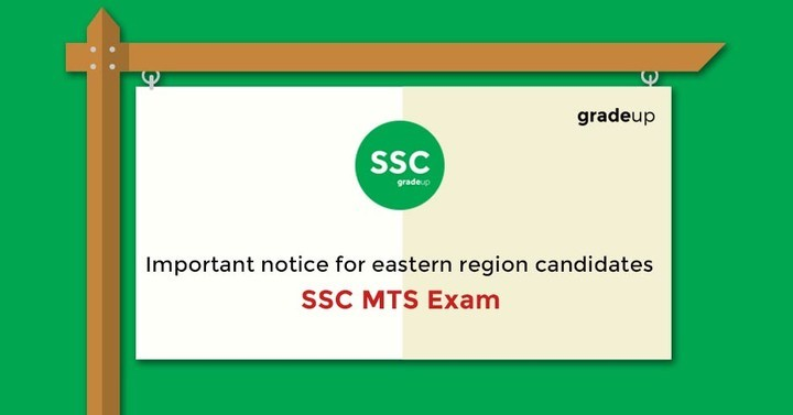 Important Notice for Eastern Region Candidates: SSC MTS 2016 Exam