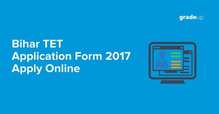बिहार टीईटी आवेदन पत्र 2017: ऑनलाइन आवेदन करें