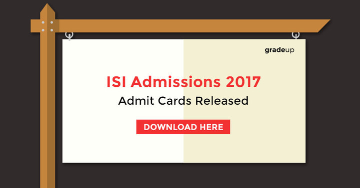 Indian Statistical Institute (ISI) Admissions 2017 Admit Cards Released: Download Now